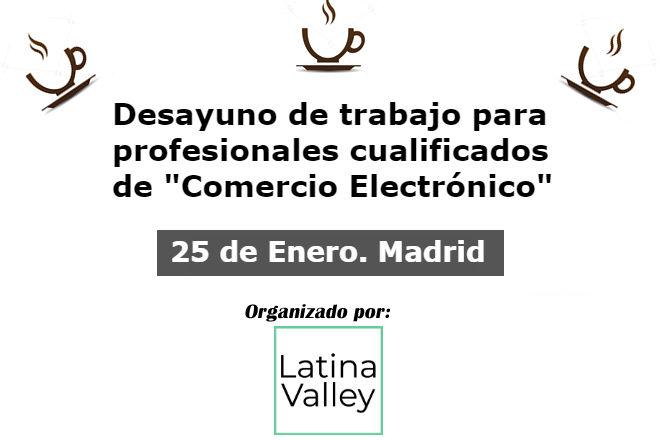 25 Enero 2018 - Debate Comercio Electrónico  25 Enero 2018 en Madrid. Debate Comercio Electrónico 25 Enero 2018 ecommerce