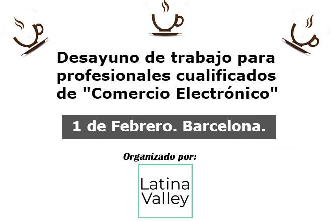 1 Febrero 2018 en Barcelona. Los retos de la venta online en España ecommerce barcelona