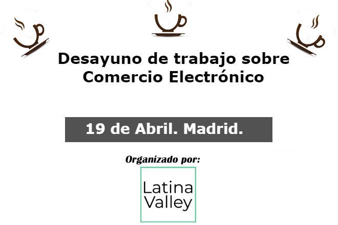 19 de abril 2018. Debate Comercio Electrónico en Madrid ecomm madrid